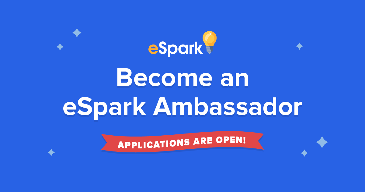 Apply to be an eSpark Ambassador